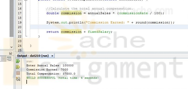 DAT 210 Data Programming Week 3 Calculates the total annual compensation of a salesperson
